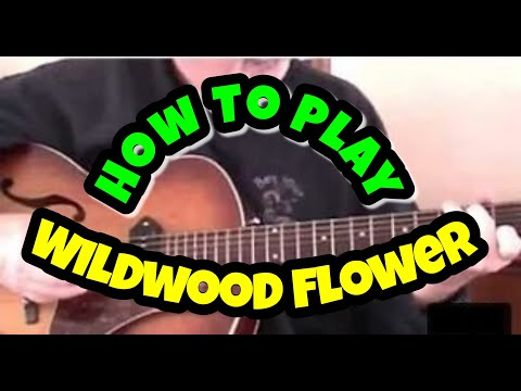 How to play Wildwood Flower on guitar