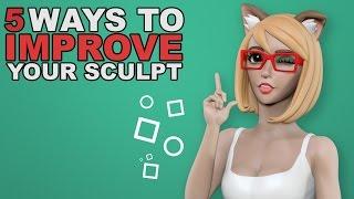 5 Ways to Improve Your Sculpt