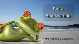 Kajto – Ran-kvarteto – Esperanto