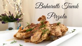 Baharatlı Tavuk Pirzola - Pratik Tarif / Yemek Tarifleri - Melis'in Mutfağı