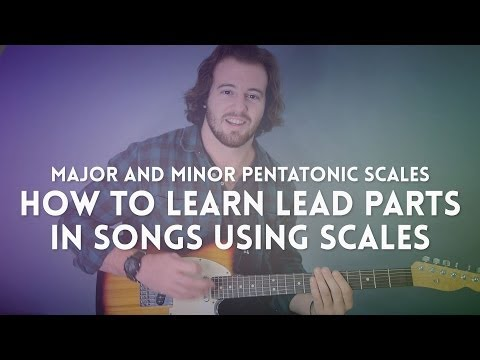 Guitar Lesson: How to Learn Lead Parts in Songs Using Scales