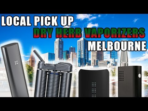 Local Pick Up A Dry Herb Vaporizer in Melbourne Australia
