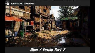 Unreal Engine 4: Slum / Favela Part 2 / Level Design / 4k / COD / Far Cry 2