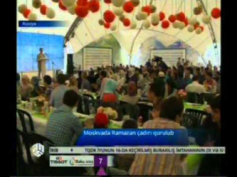 Moskvada Ramazan çadırı qurulub