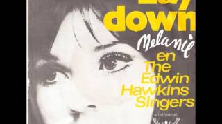 Melanie And The Edwin Hawkins Singers Lay Down (Candles In The Rain)
