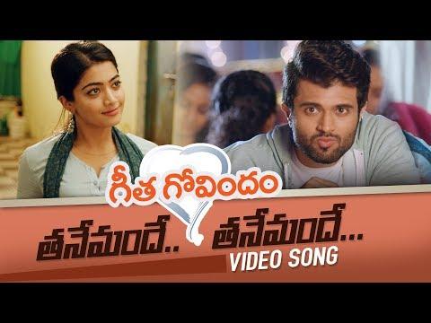 Tanemandhe Tanemandhe Video Song || Vijay Deverakonda, Rashmika Mandanna || Geetha Govindam