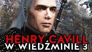 HENRY CAVILL W WIEDŹMINIE 3!