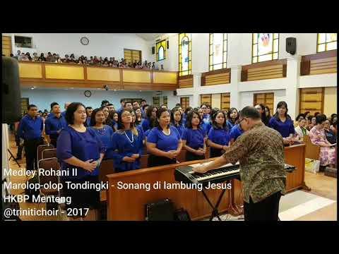 Triniti Choir - Medley Rohani II (bahasa Batak)