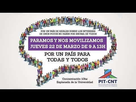 PIT-CNT Imágenes Paro General 22-3-2018