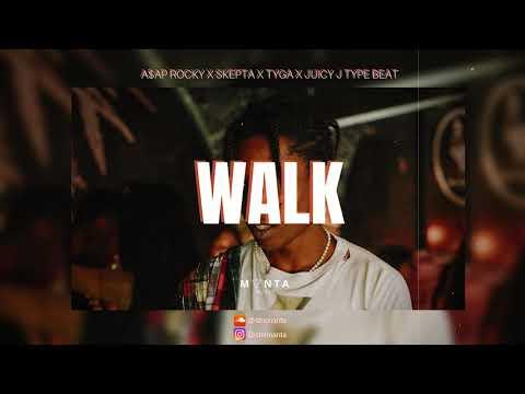 "[free]-a$ap-rocky-x-skepta-x-tyga-x-juicy-j-type-beat-""walk"""