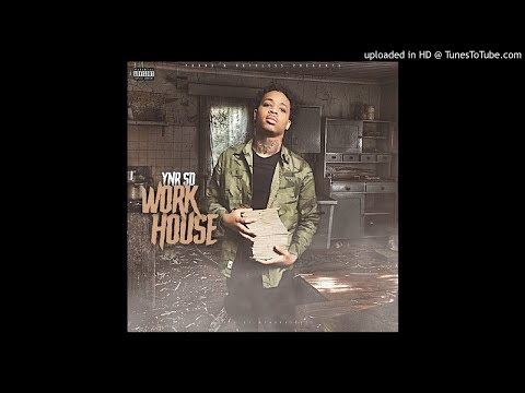 "YNR SD ""Work House""[Prod By Benji Global]"