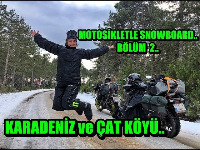 MOTOSİKLETLE SNOWBOARD.. BÖLÜM 2 II Kara kavuştuk sonunda :)