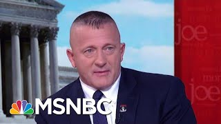 Richard Ojeda Slams Border 'Stunt,' Plots 2020 Bid | Morning Joe | MSNBC