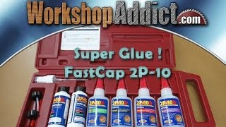 "2P-10  Industrial Cyanoacrylate ""Super Glue"" from FastCap"