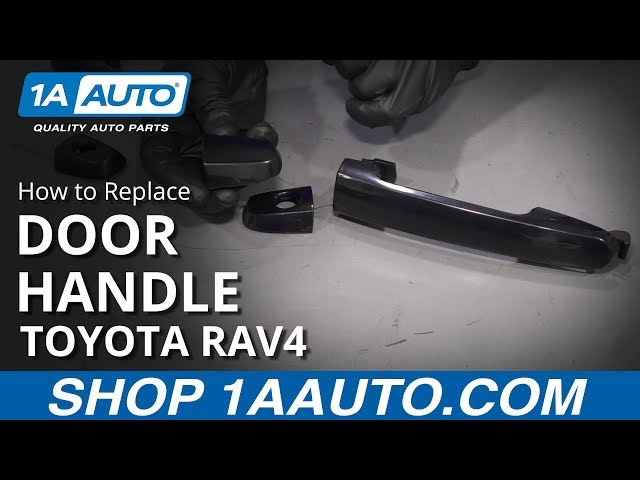 How To Replace Front Exterior Door Handle 01 12 Toyota Rav4 1a Auto
