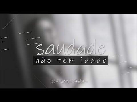 PROGRAMA SAUDADE NÃO TEM IDADE - 25/01/2021