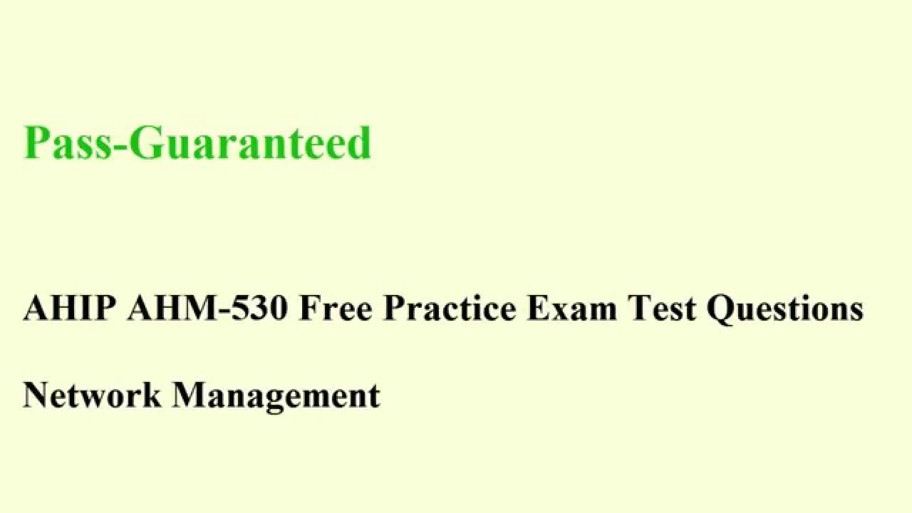 Ahm 530 exam network ahip management test certification questions ahm 530 exam network ahip management test certification questions 1betcityfo Images