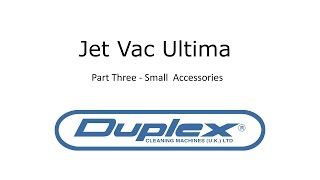 Duplex Jet Vac Ultima small accessories