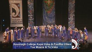 Kavanagh College Kapa Haka & Pasifika Vibes. Toa Moana & Te Vaka - Otago Polyfest 2016