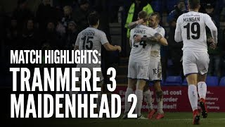 Match Highlights   Tranmere Rovers 3 - 2 Maidenhead
