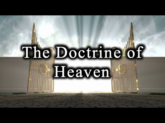 The Doctrine of Heaven - April 11th, 2021