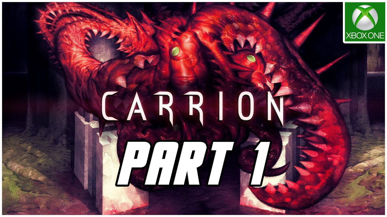 Carrion Gameplay Walkthrough Part 1 No Commentary Xbox One X