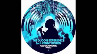 The Djoon Experience feat Kenny Bobien - Old Landmark (Rocco Deep Mix)