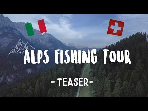 ALPS FISHING TOUR- Teaser [4k]