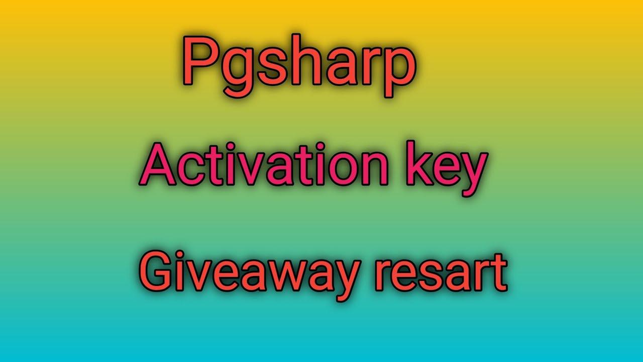 Pgsharp Activation key giveaway resart - YouTube