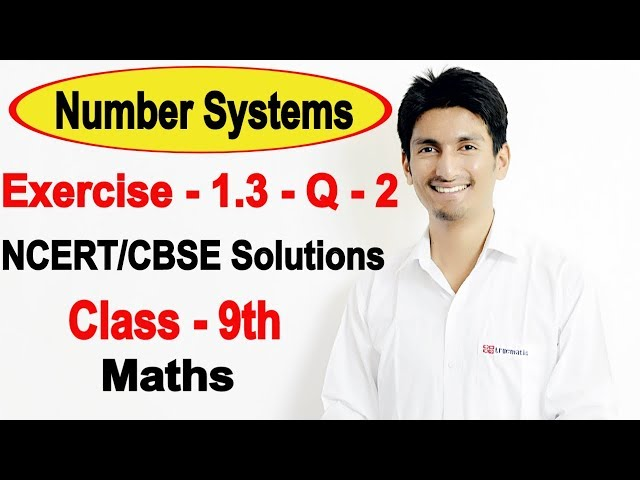 Chapter 1 Exercise 1.3 Question 2 - Number Systems class 9 maths - NCERT Solutions