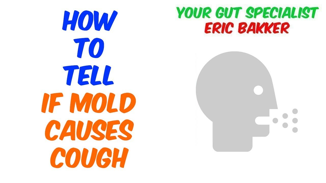 How To Tell If Mold Causes Cough