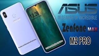 Asus Zenfone Max Pro M2 First Look, Specifications, Price, Official Video (Concept)