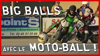 Big Balls avec le Moto-Ball ! (English Subtitles)