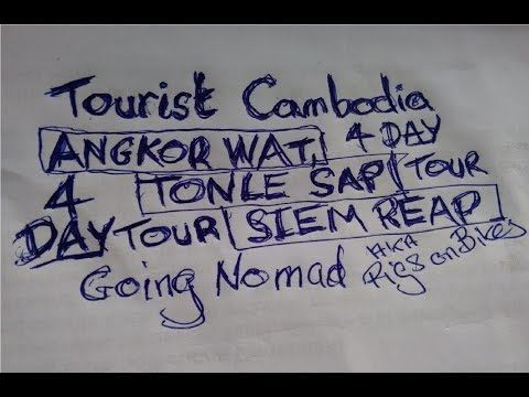TOURIST CAMBODIA: a four day itinerary for Siem Reap, Angkor Wat, Tonle Sap Cambodia.