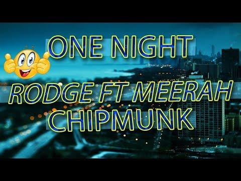 Rodge Ft Meerah - One Night