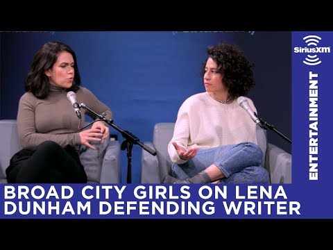 Ilana Glazer and Abbi Jacobson on Lena Dunham defending a friend accused of sexual harassment