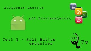 Programming Tutorial Exit Knopf in Android Studio APP Button erstellen Java erstellen create Button