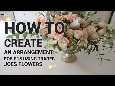 how-to-make-a-$15-flower-arrangement-with-*only*-trader-joes-flowers!