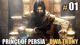 Prince of Persia: Dwa Trony #01 - No to zaczynamy!