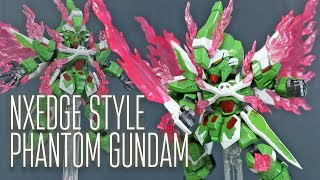 1725 - NXEdge Style Phantom Gundam Review