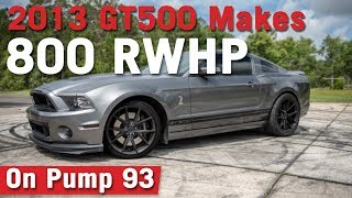 VMP Performance | 800+ RWHP Shelby GT500 on Pump 93