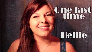 One last time - Ariana grande ft Kendji (Cover Hellie)