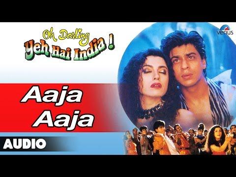 Oh Darling Yeh Hai India : Aaja Aaja Full Audio Song | Shahrukh Khan, Deepa Sahi |
