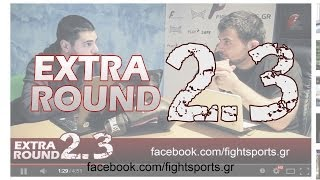 EXTRA ROUND 2.3 - Best Fighter, No Limits 22 και Αρναούτης