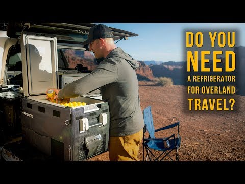 do-you-need-a-refrigerator-for-overland-travel?