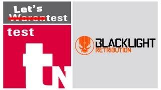 Lets Test - Blacklight Retribution - Agent M vs. the World