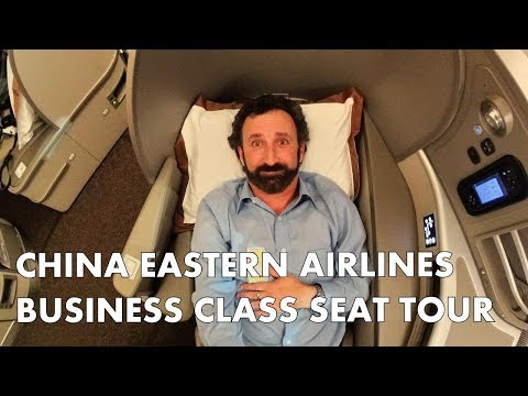 CHINA EASTERN AIRLINES - Quick Business Class seat tour