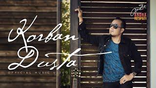 Download KORBAN DUSTA - Andra Respati (Official Music Video)