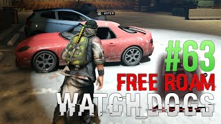 WATCH DOGS Free Roam Gameplay #63 - T-Killer (WatchDogs Bad Blood Single Player Free Roam)