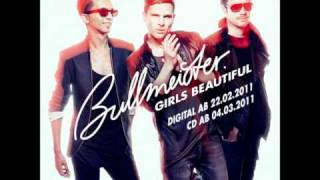 Bullmeister - Girls Beautiful (HQ) (HD)